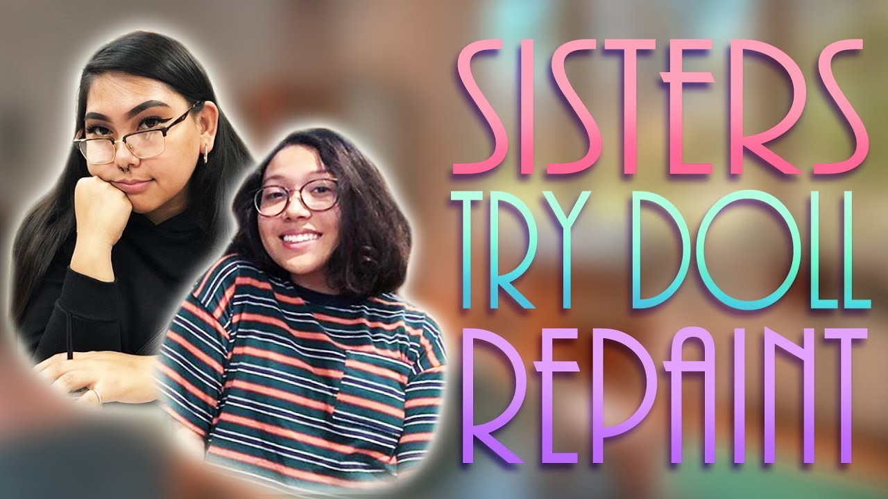 Repainting Dolls for 5 Hours! [ SISTER TRY DOLL REPAINT ]