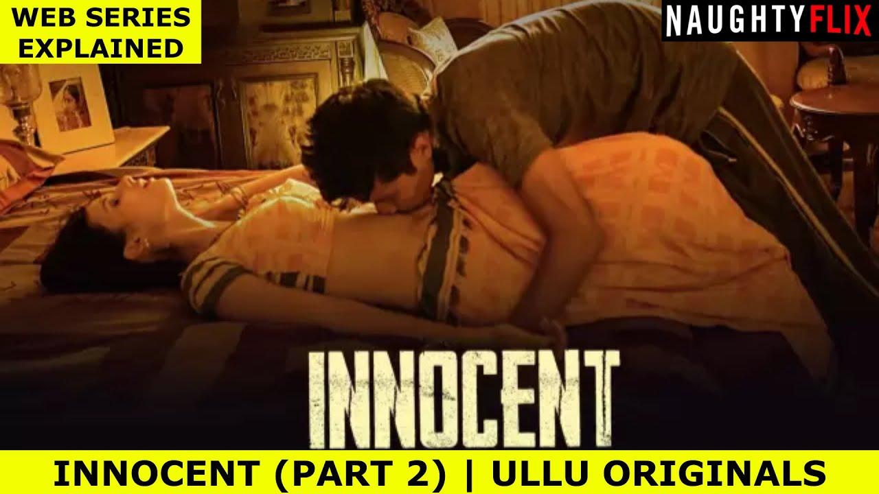 Download INNOCENT (PART 2)   ULLU ORIGINALS   HOT WEB SERIES   NAUGHTYFLIX