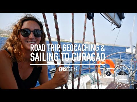 Road trip, Geocaching & Sailing to Curacao - Ep. 62 RAN Sailing