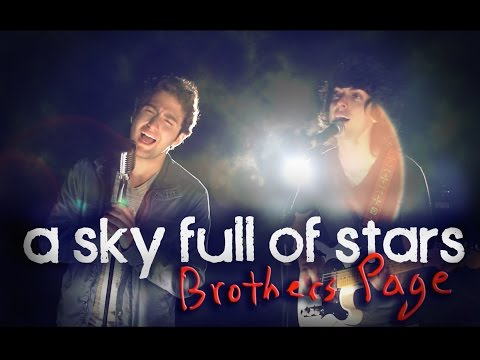 A Sky Full Of Stars - Coldplay - Brothers Page Cover
