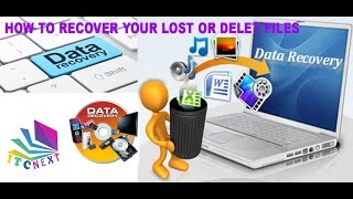How To Recover Lost Or  Deleted Files  2017 Bangla Tutorials |ITC NEXT |