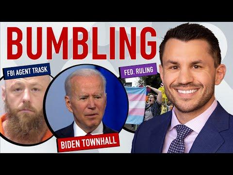 Biden's CNN Townhall, Fed. Judge Transgender Sports Ban, Undercover FBI Agent Trask Assault
