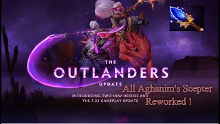 All Aghanim's Scepter Reworked ! || dota2 || The Outlander's Update||