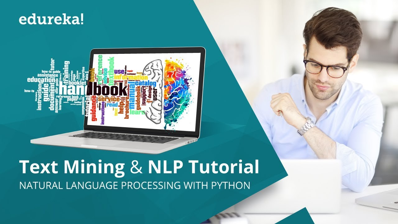 Natural Language Processing (NLP) & Text Mining Tutorial Using NLTK | NLP  Training | Edureka