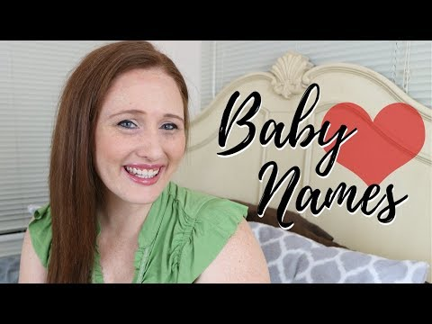10 Baby Names I Love But Won't Be Using (its a lie)
