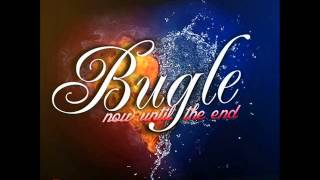 Bugle - Now Until The End | March 2014 | Randy Rich Productions