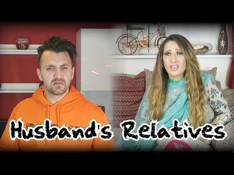 Husband's Relatives | OZZY RAJA