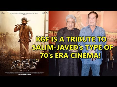 KGF Is A Tribute To Salim Javed Akhtar's Type Of 70's CINEMA