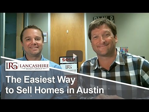 Austin Real Estate: The Easiest Way to Sell Homes in Austin