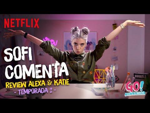 Sofi Comenta - Review Alexa&Katie Temporada 2