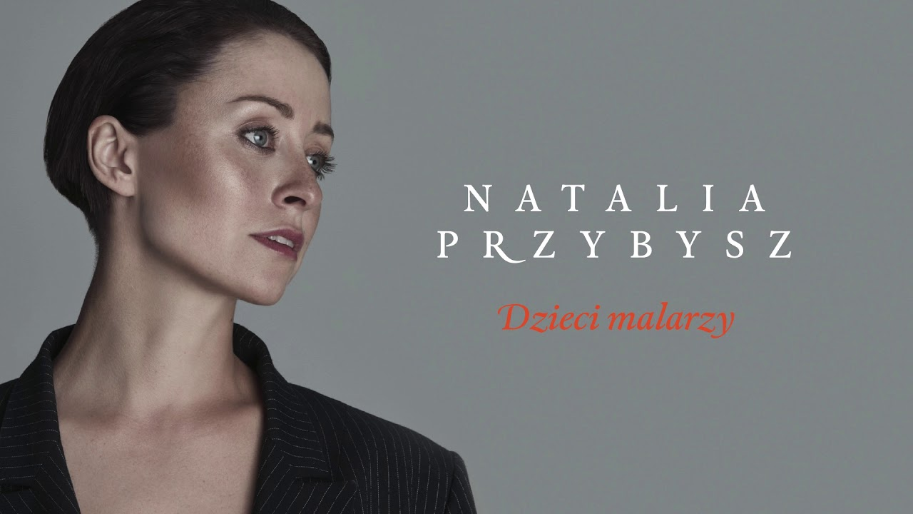 Natalia Przybysz - Dzieci Malarzy [Official Audio]