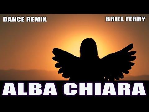 ALBA CHIARA | DANCE REMIX