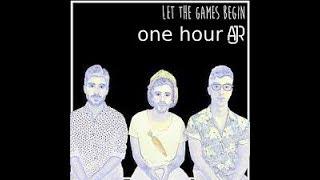 AJR - Let The Games Begin 1 hour