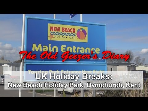 Holiday Break: New Beach Holiday Park, 2016 - part 1
