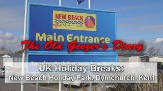 Holiday Break: New Beach Holiday Park, 2016 - part 1
