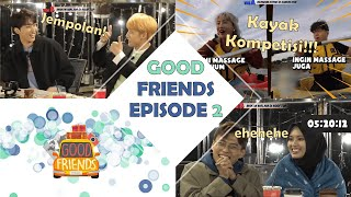 Download lagu [FULL] GOOD FRIENDS EP. 2 (with KNK)