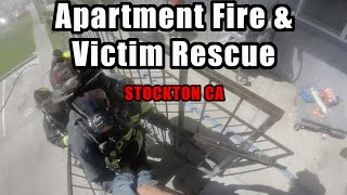 Apartment Fire • Victim Rescue • Stockton CA