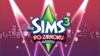 First Look: The Sims 3: Po Zmroku cz. 1 - Pogrywamy z imprezowym stylem