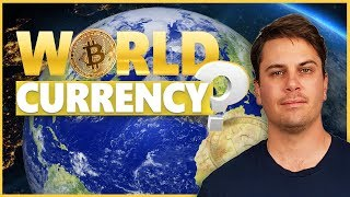 Why a Bitcoin World Reserve Currency Is Likely