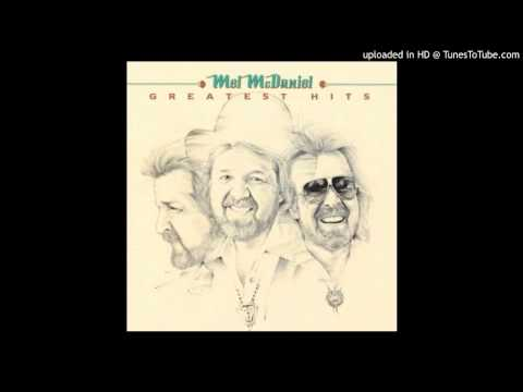 Mel McDaniel - Anger & Tears