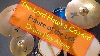 The Lord Hates a Coward drum play along