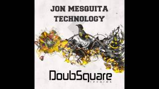 Jon Mesquita - Technology (Original Mix)