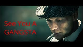 Thomas Shelby /// See you A Gangsta