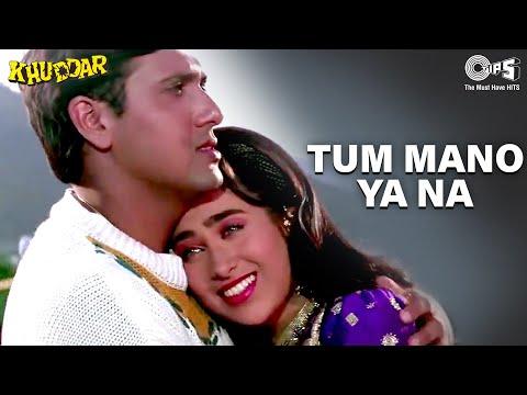 Tum Mano Ya Na Mano - Khuddar - Govinda & Karisma Kapoor - Full Song