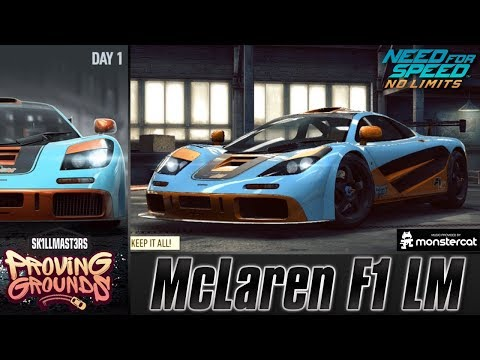 Need For Speed No Limits: McLaren F1 LM | Proving Grounds (Day 1 - Warm Up)