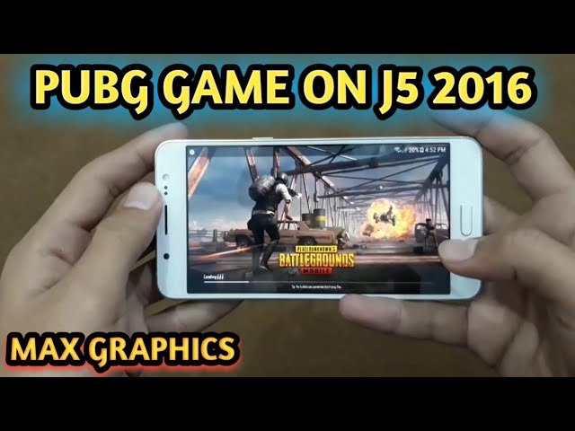 samsung j5 2016 pubg mobile gaming max
