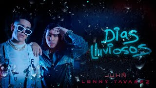 Juhn y Lenny Tavarez - Dias Lluviosos ☔️ [VIDEO OFICIAL]