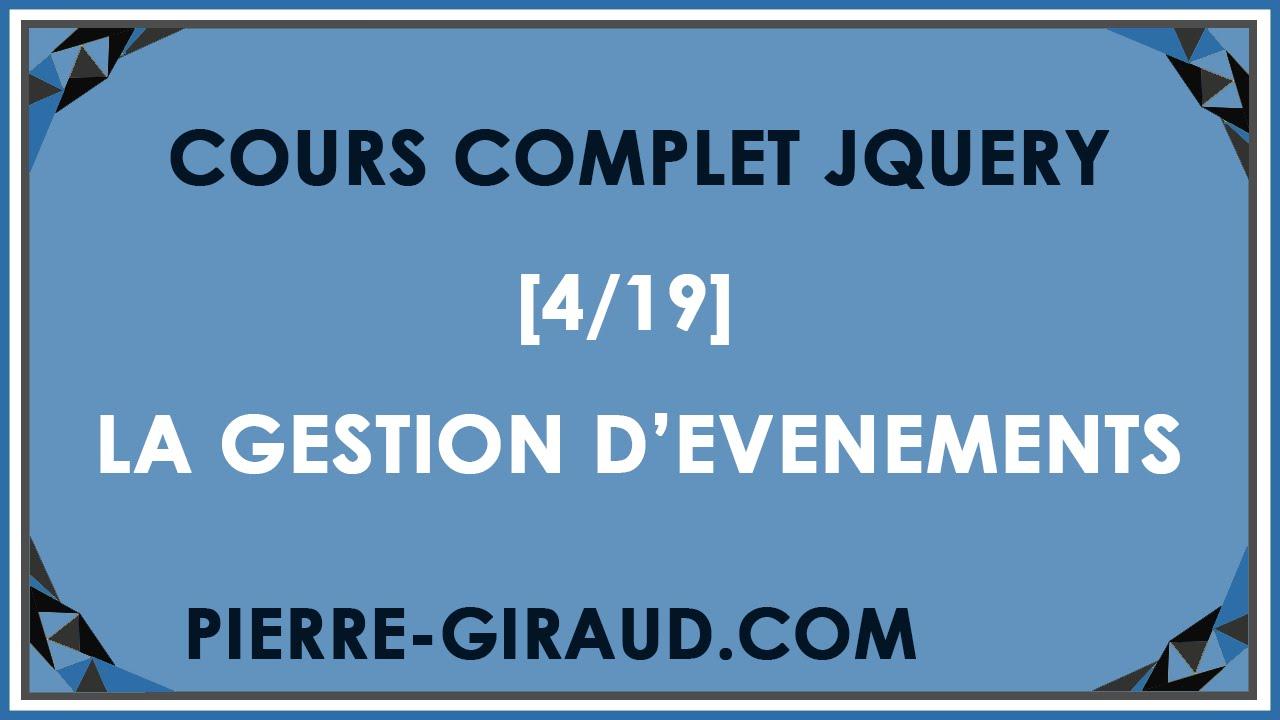 COURS COMPLET JQUERY [4/19] - Introduction à la gestion d'évènements