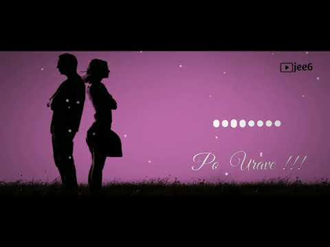 Po Urave Bgm Ringtone & Whatsapp Status Love  Jee6