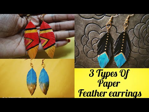 DIY Easy 3 Types Paper Feather Earrings / Feather Earrings / Paper Earrings
