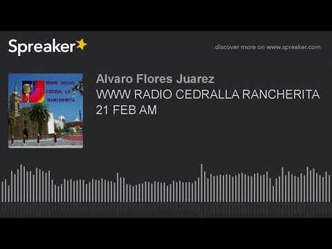 WWW RADIO CEDRALLA RANCHERITA 21 FEB AM (part 15 of 18)