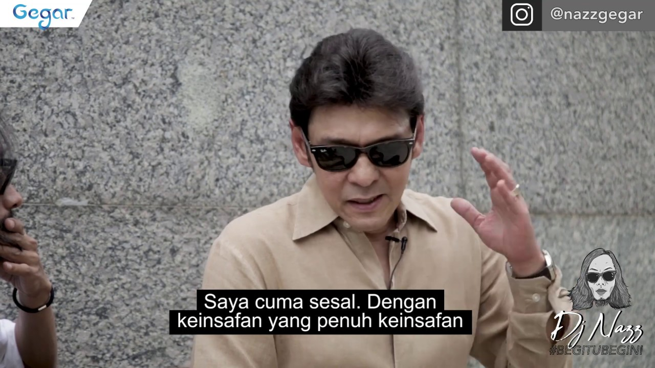 Begitu Begini DJ Nazz Bersama Dato' Jamal Abdillah