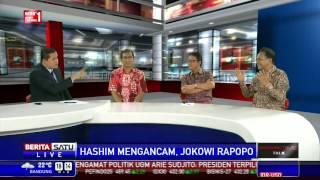 Dialog: Hashim Mengancam, Jokowi Rapopo # 1