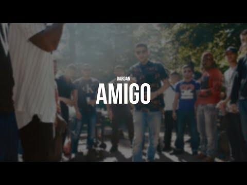 DARDAN - AMIGO (prod. Painveli) (Official Video)