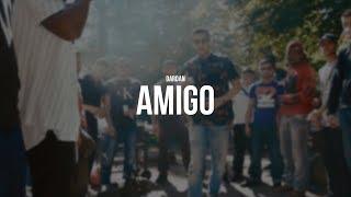 DARDAN - AMIGO (prod. Painveli) (Official Video)