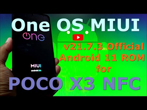 OneOS v21.7.3 MIUI Android 11 for Poco X3 NFC