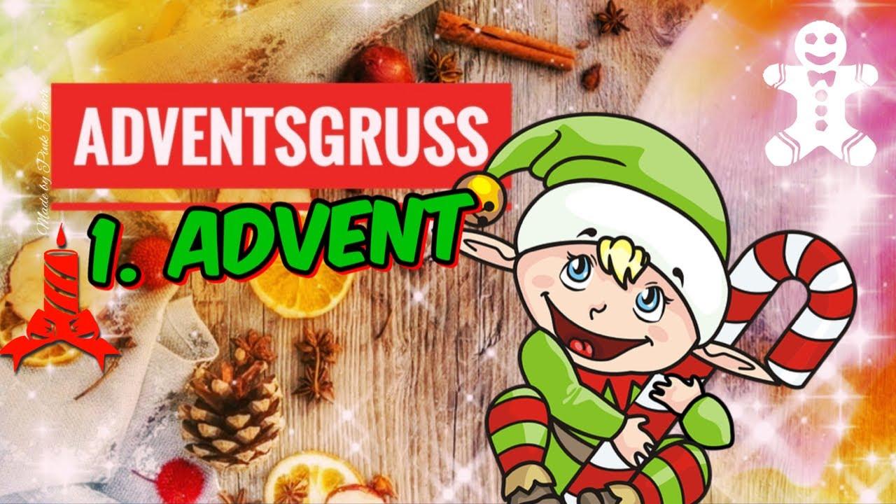 Adventsgrüße Frohen Ersten Advent Grüße Zum Advent 1 Advent Grüße Weihnachtliche Grüße