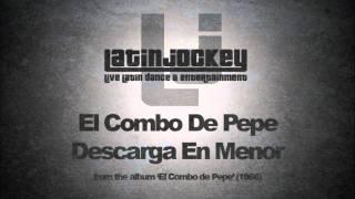 El Combo de Pepe - Descarga En Menor