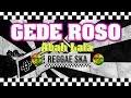 Mantap Gede Roso Cipt Abah Lala Mg 86 Reggae
