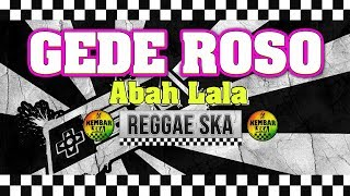 Gambar cover Gede Roso - Cipt. Abah Lala MG 86 Reggae SKA Version cover by Engki Budi