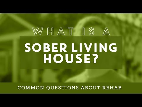 What is a Sober Living House? Common Questions About Rehab