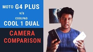 Coolpad Cool 1 Dual vs Moto G4 Plus Camera Comparison