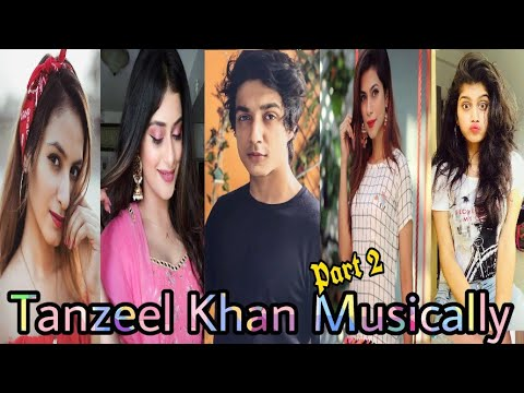 Tanzeel Khan Musically Videos part 2 | Anam Darbar, Lakshi, Nagma & more|Musically India Compilation