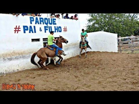 I I Vaquejada Do Parque # Pai é Filho # {CANAL DO VAQUEIRO}