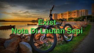 Exist - Nota Dilautan Sepi