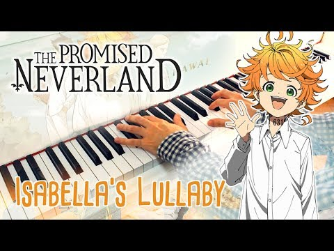 🎵 Isabella's Lullaby (THE PROMISED NEVERLAND) ~ Piano Cover W/ Sheet Music!